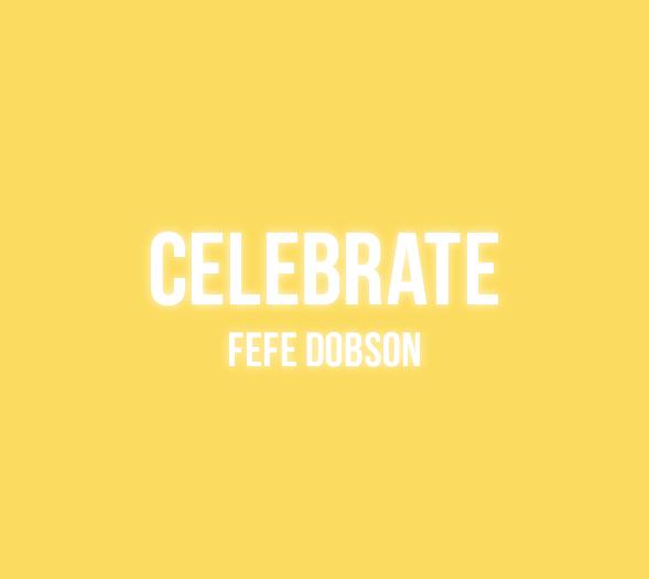 FefeDobson_Celebrate