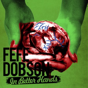 Fefe Dobso - In Better Hands