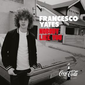 Francesco Yates - Nobody Like You