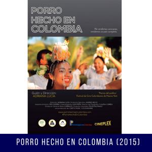 PORRO HECHO EN COLOMBIA (2015)
